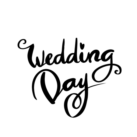 Wedding day text on white background calligraphy lettering