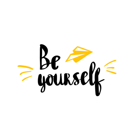 Be yourself inspirational quote handwritten modern calligraphy phrase lettering in boho style