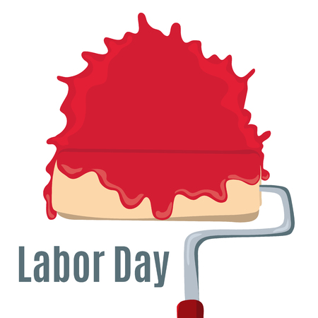 Paint roller like happy labor day. Concept of international holiday in mayday like labour day