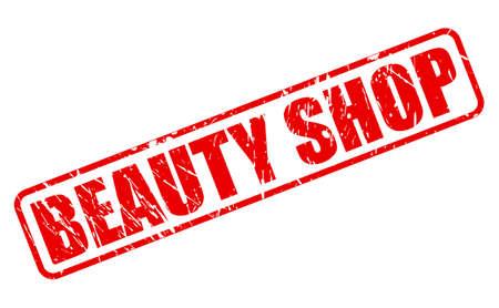 beauty shop: Tienda de belleza texto del sello rojo sobre blanco Foto de archivo