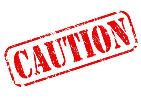 admonester: CAUTION red stamp text on white