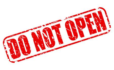 not open: Non aprire testo timbro rosso su bianco