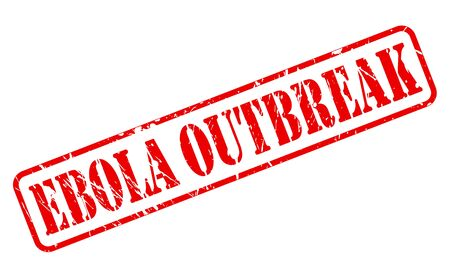ebola: Ebola outbreak red stamp text on white Stock Photo