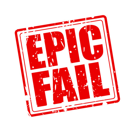 unaccepted: EPIC FAIL red stamp text on white