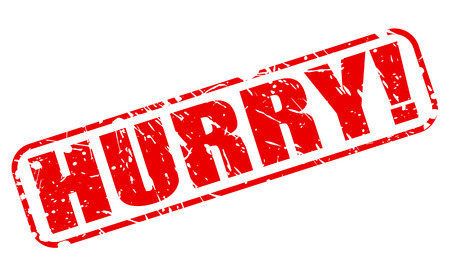 hurry: Hurry red stamp text on white Stock Photo