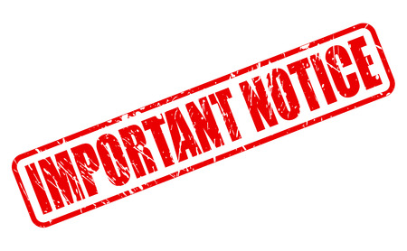 important notice: Important notice red stamp text on white Stock Photo