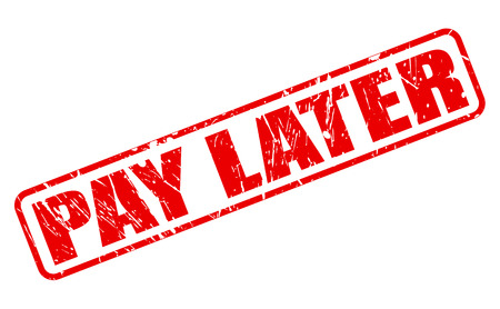 later: Pay later red stamp text on white Stock Photo