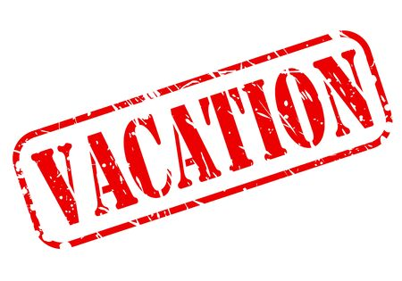 to get warm: Vacation red stamp text on white