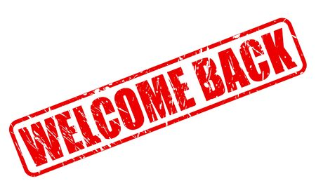 astern: Welcome back red stamp text on white Stock Photo