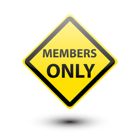 only members: Members only text on yellow sign