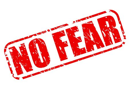 no fear: No fear red stamp text on white Stock Photo