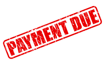 Payment due red stamp text on white
