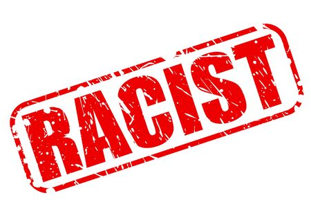 discriminate: Racist red stamp text on white Stock Photo