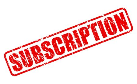 subscription: SUBSCRIPTION red stamp text on white Stock Photo