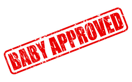 approbation: Baby approved red stamp text on white Stock Photo