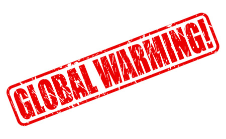 unsustainable: Global warming red stamp text on white