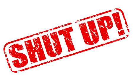 Shut up red stamp text on white Stock Photo