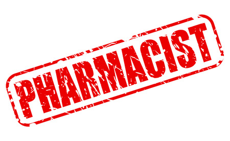 quot: PHARMACIST red stamp text on white Stock Photo