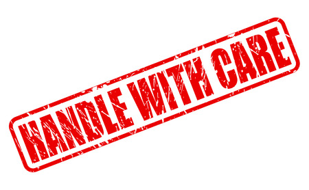 handle with care: Handle with care red stamp text on white