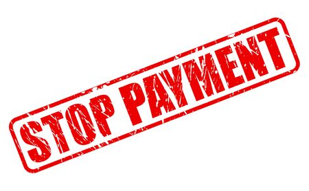 stoppage: Stop payment red stamp text on white
