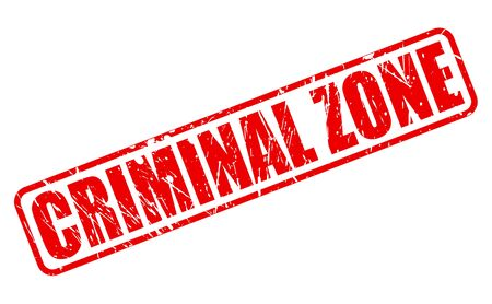 criminal: Criminal zone red stamp text on white