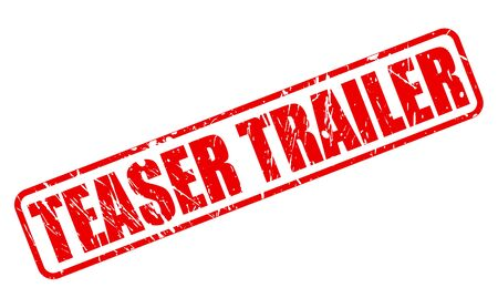 teaser: Teaser Trailer testo timbro rosso su bianco Archivio Fotografico