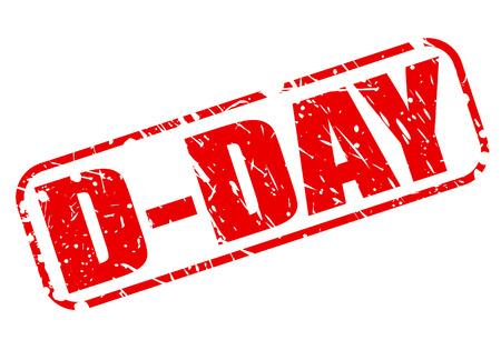 d�livrance: D-DAY texte tampon rouge sur fond blanc