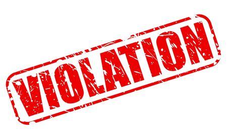 violation: Texto VIOLACIÓn sello rojo sobre blanco