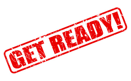 GET READY red stamp text on white Stock Photo