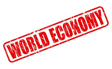 world economy: World Economy red stamp text on white