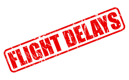 delays: Fight delays red stamp text on white