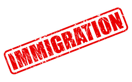 immigrate: IMMIGRATION red stamp text on white