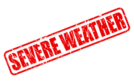 severe weather: SEVERE WEATHER red stamp text on white