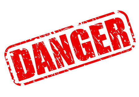 risky situation: Danger red stamp text on white Stock Photo
