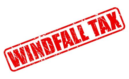 windfall: Windfall Tax red stamp text on white