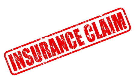 insurance claim: INSURANCE CLAIM red stamp text on white