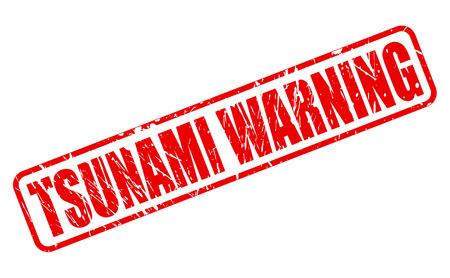 tsunami: TSUNAMI WARNING red stamp text on white