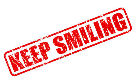 busting: Keep smiling red stamp text on white Stock Photo