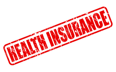 insurance claim: HEALTH INSURANCE red stamp text on white