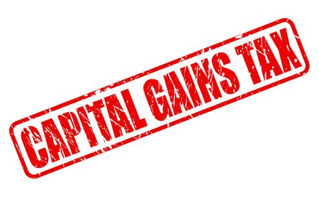 capital gains: CAPITAL GAINS TAX red stamp text on white Stock Photo