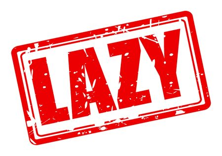 tiredness: Lazy red stamp text on white