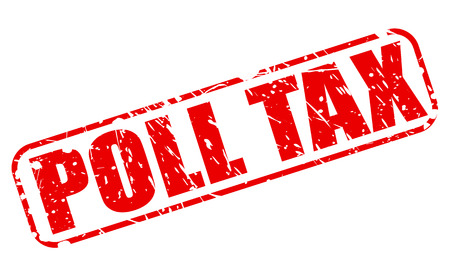 poll: Poll tax red stamp text on white Stock Photo