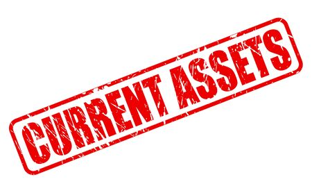 current: CURRENT ASSETS red stamp text on white