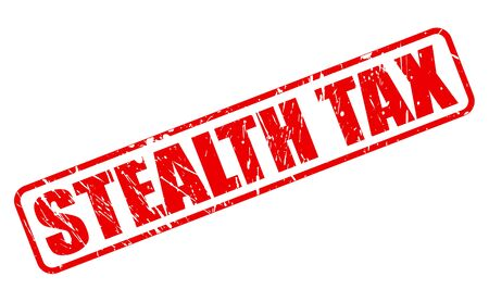 hidden costs: STEALTH TAX red stamp text on white