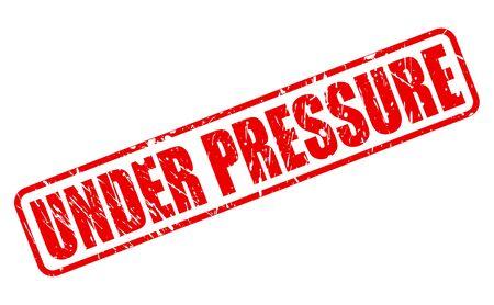under pressure: UNDER PRESSURE red stamp text on white