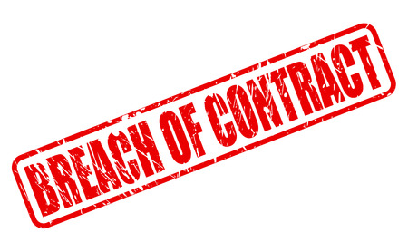 breach: BREACH OF CONTRACT red stamp text on white
