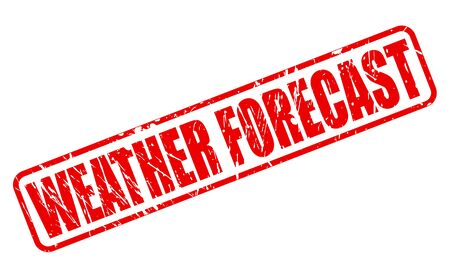 climate changes: WEATHER FORECAST red stamp text on white Stock Photo