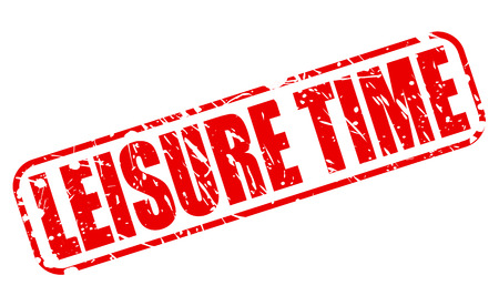 leisure time: LEISURE TIME red stamp text on white