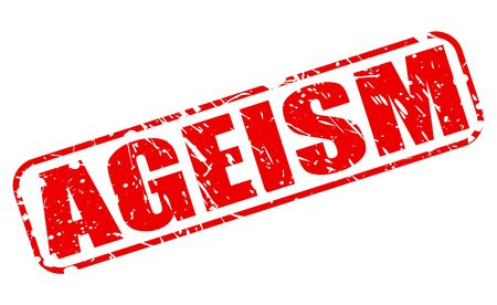 politically: AGEISM red stamp text on white