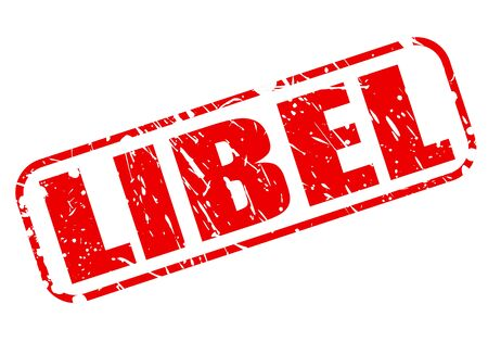 defamation: LIBEL red stamp text on white background